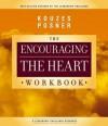 Encouraging the Heart Workbook - James M. Kouzes, Barry Z. Posner