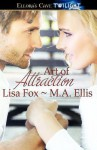 Art of Attraction - Lisa Fox, M.A. Ellis