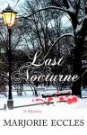 Last Nocturne: A Mystery - Marjorie Eccles