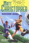 Soccer Duel: There are two sides to every story... (Matt Christopher Sports Classics) - Matt Christopher, Paul Mantell