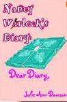 Nancy Werlock's Diary: Dear Diary - Julie Ann Dawson