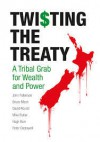 Twisting the Treaty - John Robinson, Bruce Moon, David Round, Mike Butler, Hugh Barr, Peter Cresswell