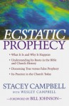 Ecstatic Prophecy - Stacey Campbell, Wesley Campbell