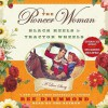 The Pioneer Woman: Black Heels to Tractor Wheels--A Love Story (Audio) - Ree Drummond