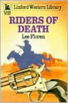 Riders of Death - Lee Floren
