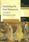 Exploring The New Testament, Vol. 1: A Guide to the Gospels and Acts - David Wenham, Steve Walton