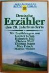 Deutsche Erzähler des 20. Jahrhunderts - Günther Fetzer, Günter Grass, Heinrich Böll, Christa Wolf