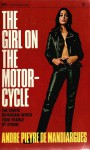 Girl on the Motorcycle (Calderbooks) - André Pieyre de Mandiargues