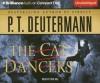 The Cat Dancers - P.T. Deutermann