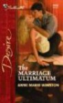 The Marriage Ultimatum (Silhouette Desire) - Anne Marie Winston, Linda Conrad