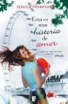 Esta es una historia de amor (B de Books) (Spanish Edition) - Jessica Thompson