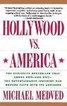 Hollywood vs. America - Michael Medved