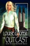 The Outcast (Time Master Trilogy) - Louise Cooper
