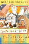 The Cornflake House: A Novel - Deborah Gregory