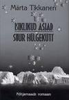 Isiklikud asjad. Suur hülgekütt - Märta Tikkanen, Eha Vain