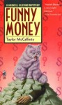 Funny Money - Taylor McCafferty