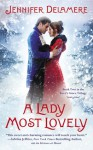 A Lady Most Lovely (Love's Grace, #2) - Jennifer Delamere