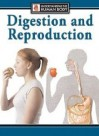 Digestion And Reproduction - Steve Parker, Kristina Routh
