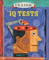 Classic IQ Tests - Philip J. Carter, Kenneth A. Russell, Fraser Simpson