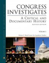 Congress Investigates: A Critical And Documentary History, Revised Edition, 2 Volume Set - Roger A. Bruns, David L. Hostetter, Raymond W. Smock