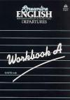 Streamline English Departures Workbook A - Bernard Hartley, Peter Viney