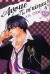 Avoue que tu m'aimes! #04 - Aya Oda