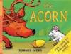 The Acorn - Edward Gibbs
