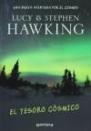 El Tesoro Cosmico. Una nueva aventura por el cosmos - Lucy Hawking, Stephen Hawking
