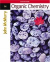 Organic Chemistry (with InfoTrac Printed Access Card) - John E. McMurry