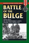 Battle of the Bulge: Vol. 3, the 3rd Fallschirmjager Division in Action, December 1944-January 1945 - Hans Wijers