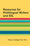 Resources for Multilingual Writers and ESL: A Hacker Handbooks Supplement - Diana Hacker
