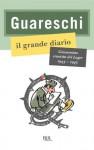 Il grande diario: Le opere di Giovannino Guareschi #23 - Giovannino Guareschi