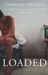 Loaded - Christos Tsiolkas