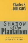 Shadow of the Plantation - Charles R. Johnson, Joseph Himes