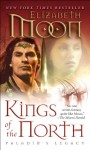 Kings of the North: Paladin's Legacy - Elizabeth Moon