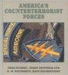 America's Counterterrorist Forces - Fred Pushies, Hans Halberstadt, D.M. Giangreco, Terry Griswold