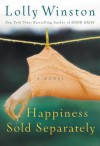 Happiness Sold Separately - Lolly Winston, Melinda Wade