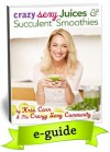 Crazy Sexy Juices & Succulent Smoothies - Kris Carr