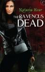 The Ravenous Dead (Lost Souls) - Natasha Hoar