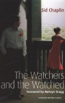 The Watchers And The Watched - Sid Chaplin