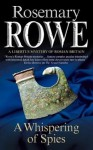 A Whispering of Spies - Rosemary Rowe