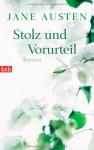Stolz und Vorurteil - Andrea Ott, Jane Austen