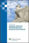 General Services Administration Acquisition Manual 2013 - CCH Incorporated