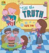 Tell the Truth - Kate Tym, Sarah Wade