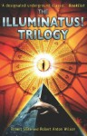 The Illuminatus! Trilogy (Illuminatus! #1-3) - Robert Shea, Robert Anton Wilson