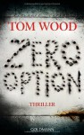 Zero Option - Tom Wood, Leo Strohm