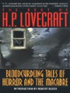 The Best of H.P. Lovecraft: Bloodcurdling Tales of Horror & the Macabre - H.P. Lovecraft