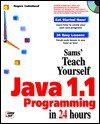 Teach Yourself Java 1 1 Programming in 24 Hours - Rogers Cadenhead