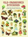 Old-Fashioned Stickers: 89 Full-Color Pressure-Sensitive Designs - Carol Belanger-Grafton