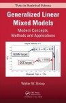 Introduction to Statistical Modeling Using Generalized Linear Mixed Models - Walter W. Stroup